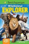 Cover-Bild zu Smithsonian Wild Animal Explorer: 1500+ Incredible Facts, Plus Quizzes, Jokes, Trivia, Maps and More! von Media Lab Books