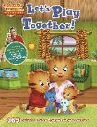 Cover-Bild zu Daniel Tiger's Neighborhood: Let's Play Together!: 365 Activities, Games & Projects for Young Children von Media Lab Books