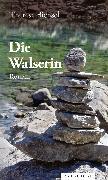 Cover-Bild zu Bichsel, Therese: Die Walserin (eBook)