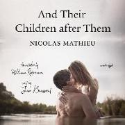 Cover-Bild zu Mathieu, Nicolas: And Their Children After Them