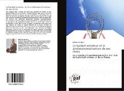 Cover-Bild zu Mathieu, Nicolas: Le basket amateur et la professionnalisation de ses clubs