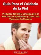 Cover-Bild zu Guia Para el Cuidado de la Piel (eBook) von Alita, Steve