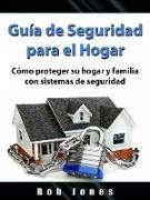 Cover-Bild zu Guia de Seguridad para el Hogar (eBook) von Entertainment, Hiddenstuff