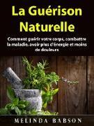 Cover-Bild zu La Guerison Naturelle (eBook) von Babson, Melinda