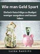 Cover-Bild zu Wie man Geld Spart (eBook) von Bandito, Laura
