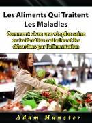 Cover-Bild zu Les Aliments Qui Traitent Les Maladies (eBook) von Entertainment, Hiddenstuff