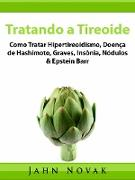 Cover-Bild zu Tratando a Tireoide (eBook) von Pires, Lucas Uehara