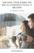 Cover-Bild zu Een Gids Voor Dames om uw ex Voorgoed Terug te Krijgen (Hiddenstuff Entertainment) (eBook) von James, Sarah