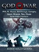 Cover-Bild zu God of War PS4, PC, Bosses, Walkthrough, Gameplay, Armor, Strategy, Tips, Cheats, Game Guide Unofficial (eBook) von Guides, Hiddenstuff
