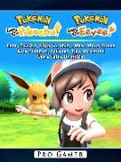 Cover-Bild zu Pokemon Lets Go, Evee, Pikachu, Silph Co, Shiny, Mew, Moon Stones, Rare Pokemon, Pokedex, Tips, Download, Game Guide Unofficial (eBook) von Gamer, Pro