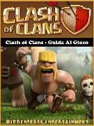 Cover-Bild zu Clash of Clans - Guida al gioco (eBook) von Abbott, Joshua