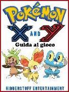Cover-Bild zu Pokemon X e Y - Guida al gioco (eBook) von Abbott, Joshua