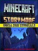 Cover-Bild zu Minecraft Story Mode: Guida non ufficiale (eBook) von Abbott, Joshua