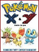 Cover-Bild zu Pokemon X & Y : Guide du jeu (eBook) von Abbott, Joshua