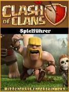 Cover-Bild zu Clash of Clans Spielfuhrer (eBook) von Abbott, Joshua