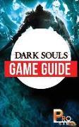 Cover-Bild zu Dark Souls Game Guide von Gamer, Pro