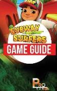 Cover-Bild zu Subway Surfers Game Guide von Gamer, Pro
