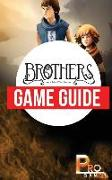 Cover-Bild zu Brothers - a Tale of Two Sons Game Guide von Gamer, Pro