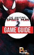 Cover-Bild zu The Amazing Spider Man 2 Game Guide von Gamer, Pro