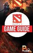 Cover-Bild zu DOTA 2 Game Guide von Gamer, Pro