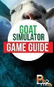 Cover-Bild zu Goat Simulator Game Guide von Gamer, Pro