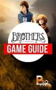 Cover-Bild zu Brothers - A Tale of Two Sons (eBook) von Gamer, Pro