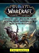 Cover-Bild zu World of Warcraft Battle For Azeroth, Gameplay, Tips, Characters, Builds, Leveling, Raids, Weapons, Items, Game Guide Unofficial (eBook) von Gamer, Pro