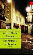 Cover-Bild zu Bonnot, Xavier-Marie: Die Melodie der Geister