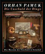 Cover-Bild zu Pamuk, Orhan: Die Unschuld der Dinge
