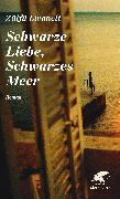 Cover-Bild zu Livaneli, Zülfü: Schwarze Liebe, Schwarzes Meer