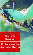 Cover-Bild zu Monfreid, Henry de: Die Geheimnisse des Roten Meeres