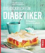 Cover-Bild zu Das Backbuch für Diabetiker (eBook) von Grzelak, Claudia