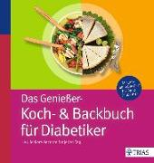 Cover-Bild zu Das Genießer-Koch-& Backbuch für Diabetiker von Grzelak, Claudia