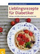 Cover-Bild zu Lieblingsrezepte für Diabetiker von Lange, Elisabeth