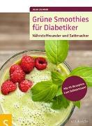 Cover-Bild zu Grüne Smoothies für Diabetiker von Zichner, Julia