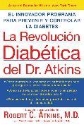 Cover-Bild zu La Revolucion Diabetica del Dr. Atkins von Atkins, Robert C.