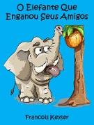 Cover-Bild zu Elefante engana a sus amigos (eBook) von Keyser, Francois