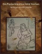 Cover-Bild zu Ein Pioniermadchen lernt Kochen (eBook) von Richards, Amber