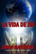 Cover-Bild zu La vida de Jim (eBook) von Matthews, Jason