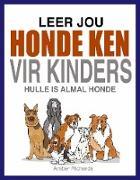 Cover-Bild zu Leer Jou Honde Ken (Vir Kinders) (eBook) von Richards, Amber