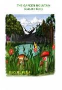 Cover-Bild zu THE GARDEN MOUNTAIN (eBook) von Pena, Raquel