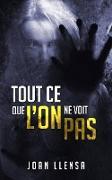Cover-Bild zu Tout ce que l'on ne voit pas (eBook) von Llensa, Joan