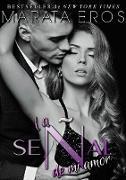 Cover-Bild zu La senal de mi amor (eBook) von Eros, Marata
