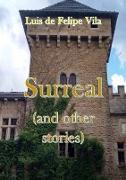 Cover-Bild zu Surreal (and Other Stories) (eBook) von Vila, Luis de Felipe