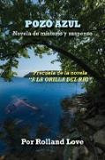 Cover-Bild zu Pozo Azul (eBook) von Love, Rolland