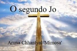 Cover-Bild zu O Segundo Jo (eBook) von 'Mimosa', Aruna Chhantyal