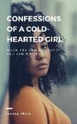 Cover-Bild zu Confessions of a cold-hearted girl (eBook) von Felix, Jacira