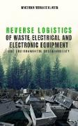 Cover-Bild zu Reverse logistics of waste electrical and electronic equipment and environmental sustainability (eBook) von Oliveira, Uanderson Rebula de