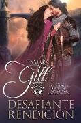 Cover-Bild zu Desafiante Rendicion (eBook) von Gill, Tamara