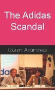 Cover-Bild zu Adidas Scandal (eBook) von Adamowicz, Laurent